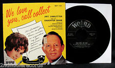 ART LINKLETTER-We Love You, Call Collect-Rare Picture Sleeve & 45-Generation Gap