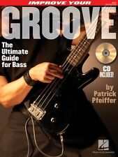 Improve Your Groove The Ultimate Guide for Bass Bass Instruction Book 000695914