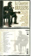 RARE / CD - ILS CHANTENT BRASSENS : GOTAINER, CABREL, RENAUD HARDY NEUF EMBALLE