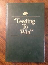 Feeding To Win 1973 Hardcover Equine Research Publications