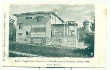 TORINO 1902 - ESPOSIZIONE INT.LE D'ARTE MODERNA Villino Austriaco PEDRINI