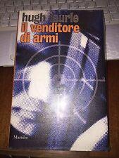 HUGH LAURIE IL VENDITORE DI ARMI MARSILIO 1^ ediz 2007 CARTONATO OTTIMO