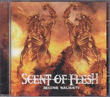 SCENT OF FLESH - become malignity CD