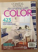 Coastal Living Fresh Ideas For Home Brighten Every Room 2014 FREE SHIPPING!