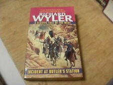 Incident at Butler's Station by Richard Wyler (2004, Paperback)  r