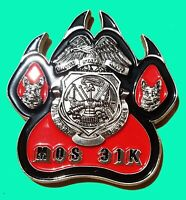 "US  ARMY MOS 31K MILITARY POLICE WORKING DOG CHALLENGE COIN 2"" 99"