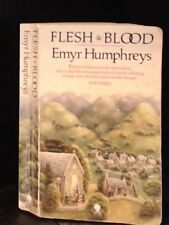 Flesh and Blood-Emyr Humphreys