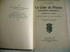 histoire LA COUR DE PRUSSE Guillaume II COUR GALANTE Charles II Savine 1909