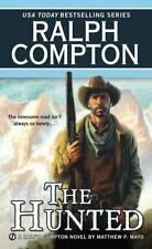 The Hunted by Ralph Compton and Matthew P. Mayo (2013, Paperback)