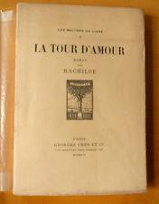 RACHILDE LA TOUR D'AMOUR  GEORGES CRES ED 1916 1/rives