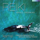 Kamal-Reiki Whale Dreaming (US IMPORT) CD NEW