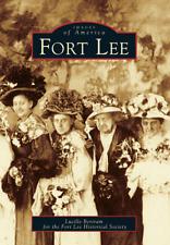 Fort Lee [Images of America] [NJ] [Arcadia Publishing]