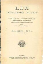 LEX - LEGISLAZIONE ITALIANA - 1941 - LUGLIO-DICEMBRE