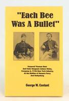 Each Bee Was A Bullet CPL Thomas Geer & SGT Judson Hicks 111th NY Infantry