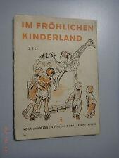 Im Fröhlichen Kinderland ~für Schulanfänger Teil 2 *1948 ~/Fibel ,Schulbuch
