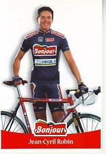 CYCLISME carte cycliste JEAN CYRIL ROBIN équipe  BONJOUR.2000
