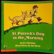 St. Patrick's Day in the Morning    by Eve Bunting      (  Paperback )
