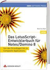 Das LotusScript-Entwicklerbuch für Notes/Domino 8, Addison-Wesley NEU