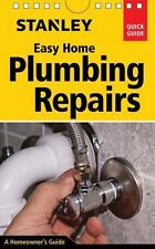 Stanley Easy Home Plumbing Repairs Book~Sinks~Faucets~Toilets~Kitchen~Bath~NEW