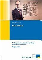 Wirtschafts- und Sozialkunde. Fit in WiSo 2: Prüfungstra...   Buch   Zustand gut