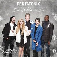PENTATONIX - THAT'S CHRISTMAS TO ME (DELUXE EDITION)  CD NEU