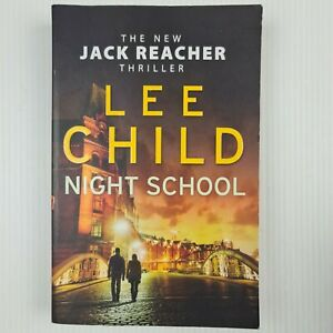 Night School By Lee Child Jack Reacher Series #21 Large Paperback - TRACKED POST