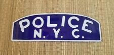 Vintage NY police sign