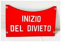 Insegna Targa Smaltata Vintage INIZIO DEL DIVIETO Smalterie  Lombarde Anni '60