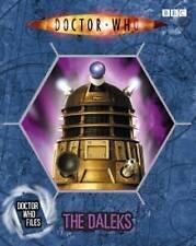 The Daleks (Doctor Who Files 7), Justin Richards,