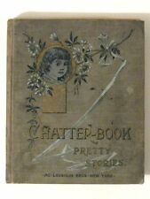 Rare Antique 1890s CHATTER-BOOK of PRETTY STORIES! (McLoughlin Bros. New York)