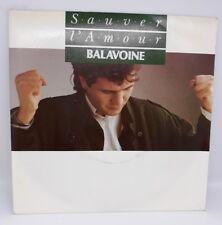 DANIEL BALAVOINE SAUVER L'AMOUR 45T SP 1985 BARCLAY