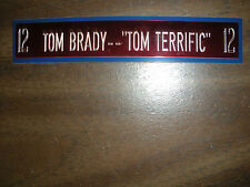 TOM BRADY NAMEPLATE FOR SIGNED BALL CASE/JERSEY CASE/PHOTO