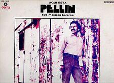 AQUI ESTA PELLIN disco LP 33 giri  SUS MEJORES BOLEROS made in USA 1973 SALSA