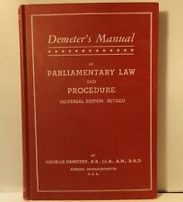 Demeter's  Manual of Parliamentary Law and Procedure Universal Edition 1953
