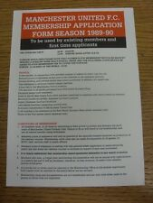 1989/1990 Manchester United: Membership Application Form, Unused. Thanks for vie