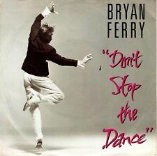 7inch BRYAN FERRYdon't stop the danceHOLLAND 1985 EX+  (S1104)
