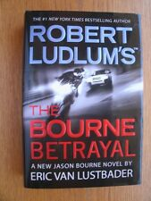 Eric Van Lustbader The Bourne Betrayal 1st SIGNED US HC Near fine / Near fine
