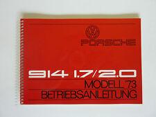 PORSCHE 914 1.7/2.0 1973 manuale di istruzioni manuale istruzioni nuovo