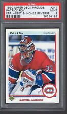 1990 Upper Deck Promos 241 Patrick Roy Error-Feet & Inches PSA 9 MT