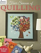 Four Seasons of Quilling Paper Crafts Art Filigree Annie's Instruction Book New
