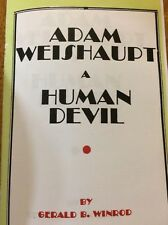 ILLUMINATI/CONSPIRACY/JESUITS/ADAM WEISHAUPT/NWO~A Human Devil~Anti-Catholic
