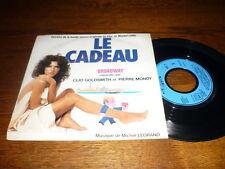 BOF LE CADEAU 45T CLIO GOLDSMITH MONDY MICHEL LEGRAND