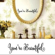 You're Beautiful wall decal sticker home decor
