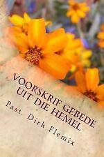 Revelations from God: Voorskrif Gebede Uit Die Hemel : Bid, Glo, Twyfel Nie...