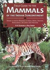 Field Guide to the Mammals of the Indian Subcontinent: Where to Watch Mammals in