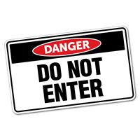 Danger Do Not Enter Sticker Decal Safety Sign Car Vinyl #6413ST
