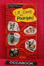 Le livre des pourquoi - Martine Laffon, Hortense de Chabaneix