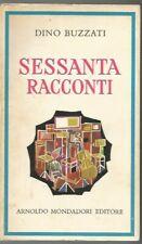 SESSANTA RACCONTI-DINO BUZZATI-ARNOLDO MONDADORI EDITORE-OTTOBRE 1972