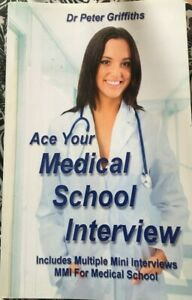 Ace Your Medical School Interview: Dr Peter Griffiths Used