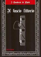 Antonio M. Colini - IL FASCIO LITTORIO